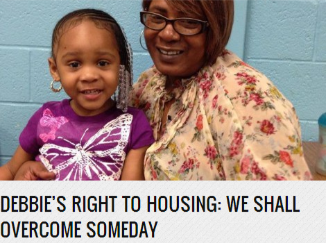Debbie's Right to Housing  We Shall Overcome Someday